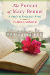 The Pursuit of Mary Bennet: A Pride &amp; Prejudice Novel