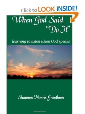 When God Says Do It, learning to listen when God speaks