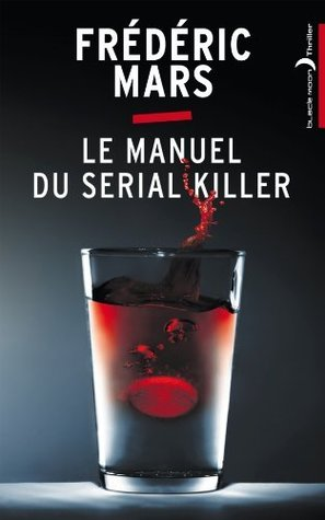 couverture le manuel du serial killer frédéric mars black moon thriller