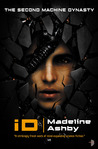 iD (The Machine Dynasty, #2)
