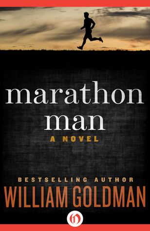 Marathon Man by William Goldman