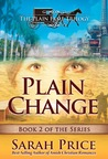 Plain Change (The Plain Fame Trilogy #2)