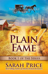 Plain Fame (The Plain Fame Trilogy #1)