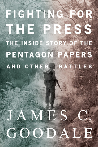 Review Fighting for the Press PDF by James C. Goodale