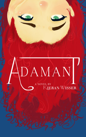 Adamant (The Ironworker's Daughter, #1)
