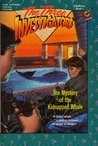 The Mystery of the Kidnapped Whale (The Three Investigators, #35)