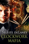 Clockwork Mafia (Badlands #2)