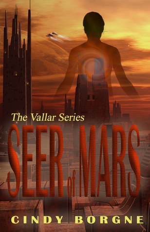 Seer of Mars by Cindy Borgne