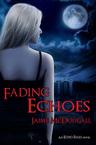 Fading Echoes by Jaime McDougall