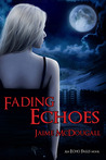 Fading Echoes (Echo Falls, #2)