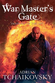 War Master's Gate (Shadows of the Apt #9) by Adrian Tchaikovsky