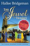 The Jewel Trilogy Anthology by Hallee Bridgeman