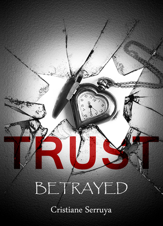 Trust: Betrayed (Trust, #2)