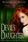 Devil's Daughter (Book Three of the Devlin Legacy)