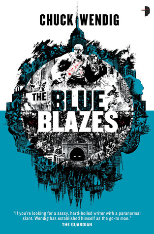 Review: The Blue Blazes (Mookie Pearl #1) by Chuck Wendig