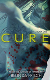 Cure (Strandville Zombie Series, #1)