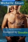 Tempted by Trouble (Entangled Indulgence)