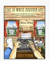 Live to Write Another Day, A Survival Guide for Screenwriters... by Dean Orion