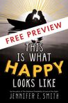 This Is What Happy Looks Like: First 3 Chapters