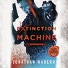 Extinction Machine (Joe Ledger #5)