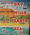 Joe Kaufman's About the big sky, about the high hills, about the rich earth ... and the deep sea