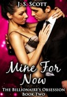 Mine for Now ~ Simon (The Billionaire's Obsession, #1.2)