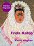 Frida Kahlo: The Little Dove (BiteSize Biography, #7)