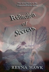 Reflection of Secrets by Reyna Hawk