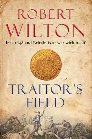 Traitor's Field by Robert    Wilton