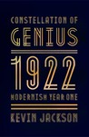 Constellation of Genius: 1922, Modernism Year One