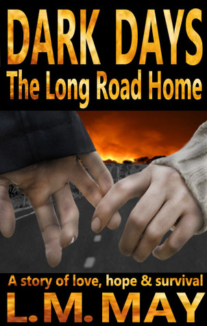 Dark Days: The Long Road Home (romantic suspense)