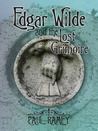 Edgar Wilde and the Lost Grimoire
