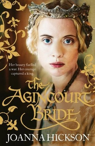 The Agincourt Bride (Catherine de Valois #1)