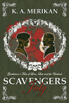 Scavengers: July (Gentlemen's Tales of Love, Lust and the Undead)