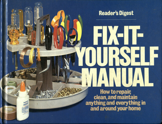 Fix-It-Yourself Manual by Reader's Digest