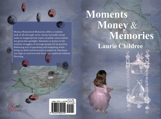 Moments, Money & Memories by Laurie Childree