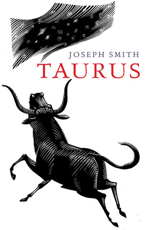 Taurus by Joseph        Smith