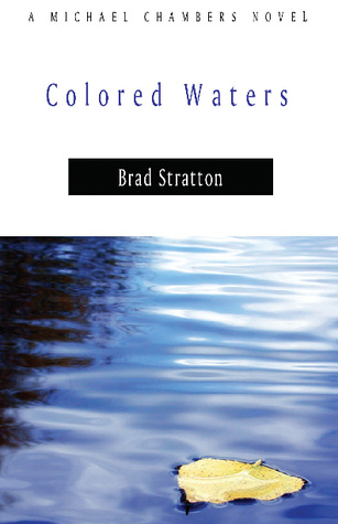 Colored Waters