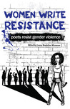 Women Write Resistance: Poets Resist Gender Violence
