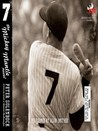 Seven: the Mickey Mantle Novel