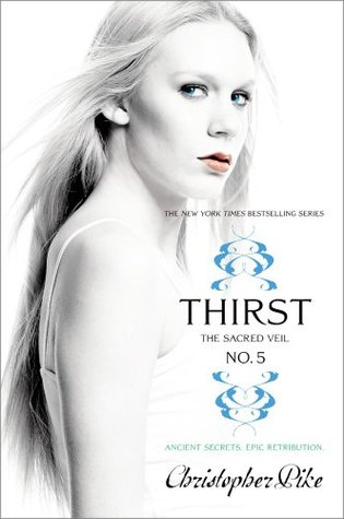 Thirst No. 5: The Sacred Veil (Thirst, #5)