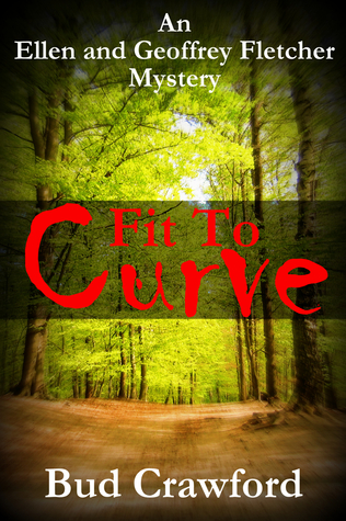 Fit To Curve (An Ellen and Geoffrey Fletcher Mystery, #1)