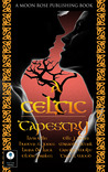 A Celtic Tapestry by Hunter S. Jones