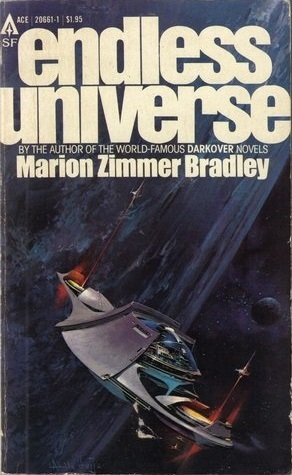 Endless Universe by Marion Zimmer Bradley