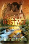 Rogue's Hostage by Linda McLaughlin
