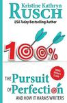 The Pursuit of Perfection by Kristine Kathryn Rusch