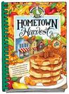 Hometown Harvest: Celebrate Harvest in Your Hometown with Hearty Recipes, Inspiring Tips and Warm Fall Memories!