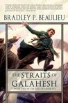 The Straits of Galahesh (Lays of Anuskaya, #2)