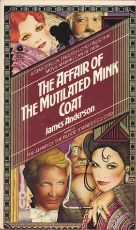 The Affair of the Mutilated Mink Coat by James Anderson