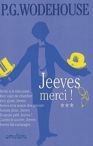 Jeeves, Tome 3: Jeeves, merci!